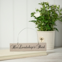 His Lordship's Shed sign